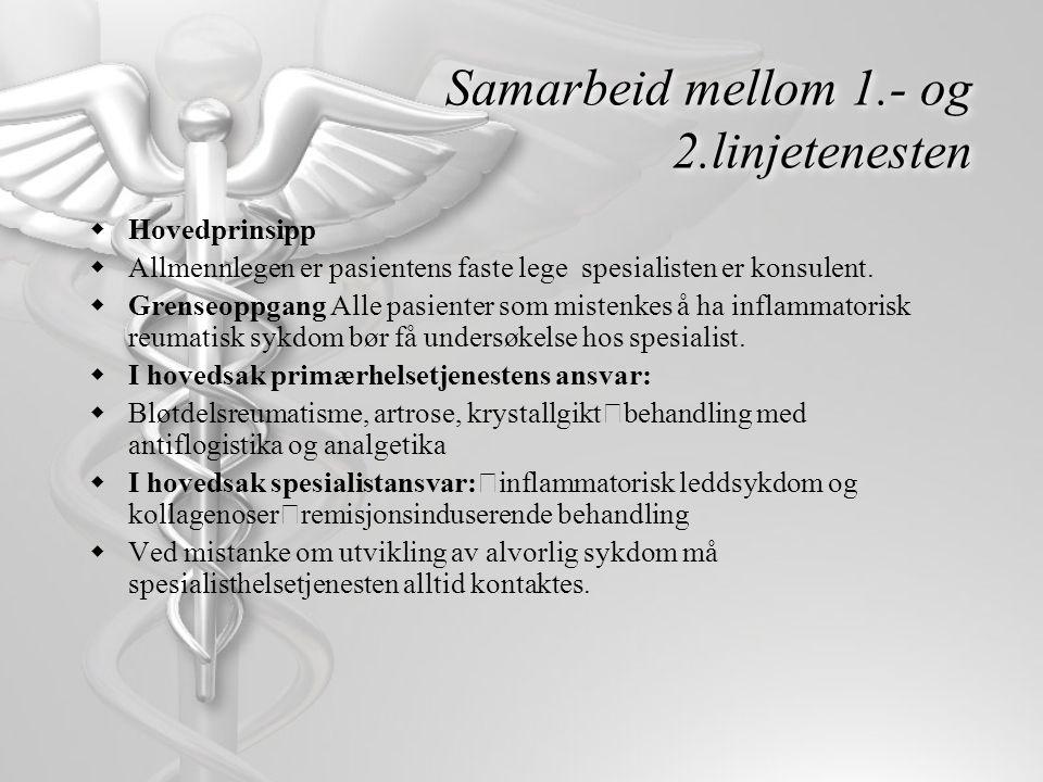 Samarbeid mellom 1.- og 2.linjetenesten  Hovedprinsipp  Allmennlegen er pasientens faste lege  spesialisten er konsulent.  Grenseoppgang Alle pasi