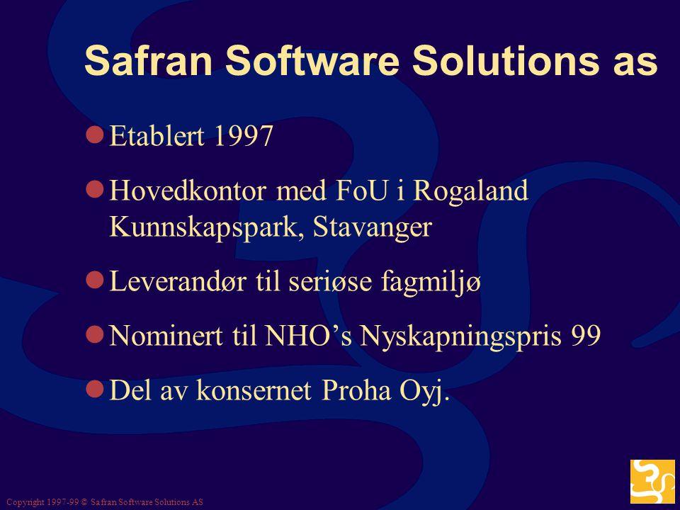 Copyright 1997-99 © Safran Software Solutions AS Norsk Senter for Prosjekt- ledelse, 3.5.2000, Statoil Inge Nilsen, Safran Software Solutions as Hvem