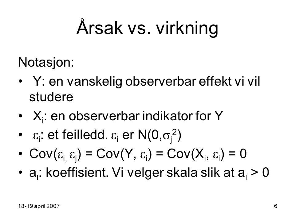 18-19 april 20076 Årsak vs.