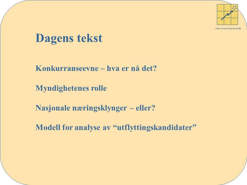 NORSK EKSPORTBAROMETER Konkurranseevne – hva er nå det.