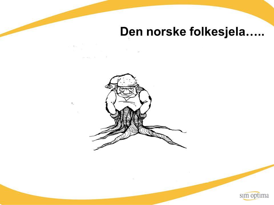 Den norske folkesjela …..