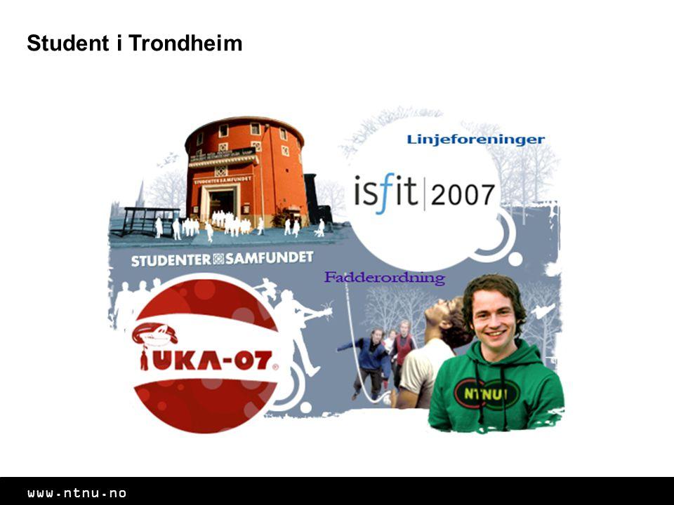 www.ntnu.no Student i Trondheim