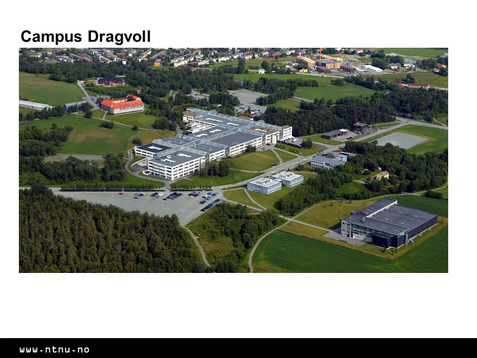 www.ntnu.no Campus Dragvoll