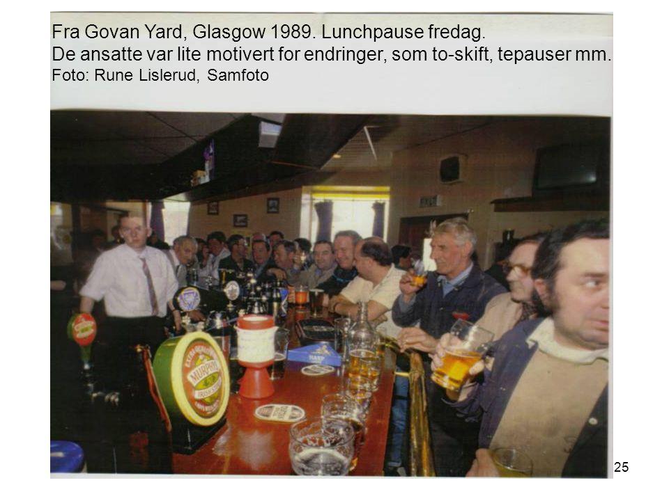 25 Fra Govan Yard, Glasgow 1989.Lunchpause fredag.