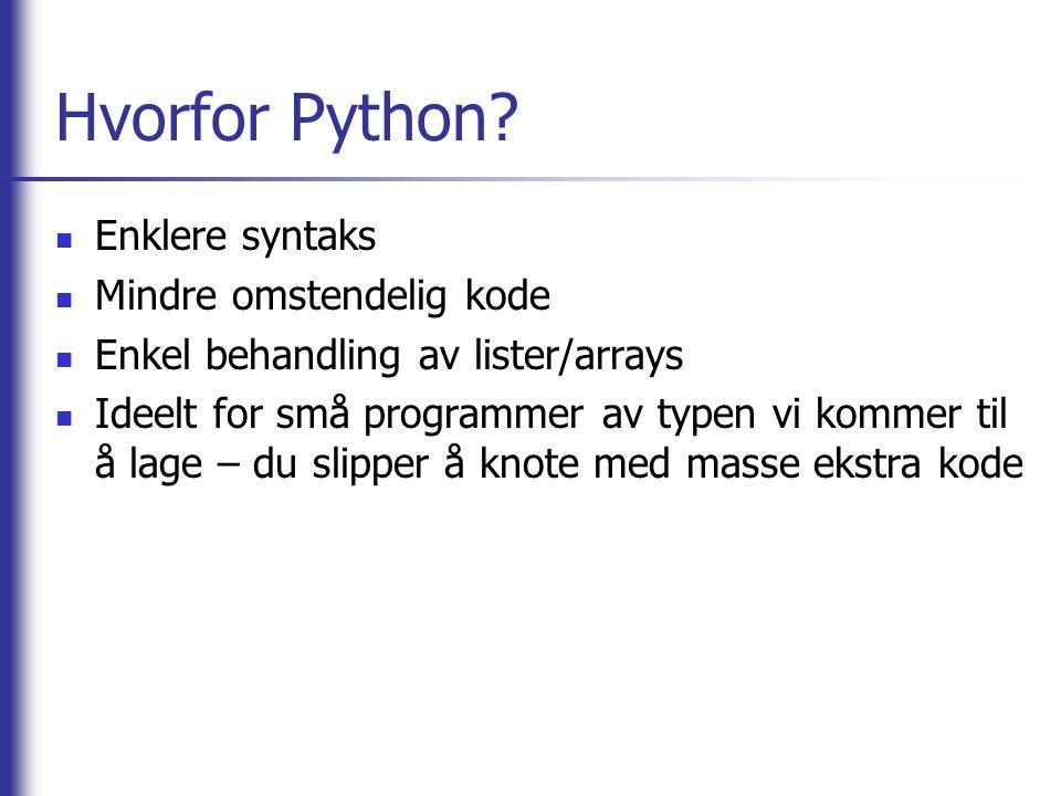 Hvorfor Python.