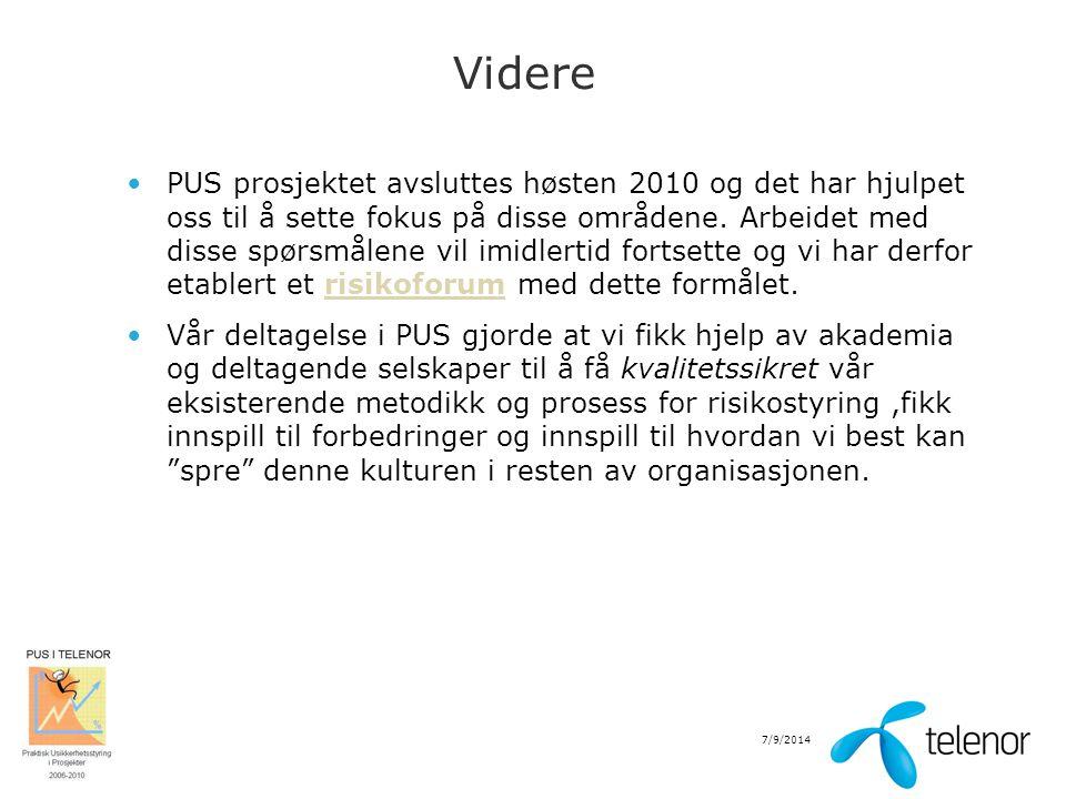 7/9/2014 Videre PUS prosjektet avsluttes høsten 2010 og det har hjulpet oss til å sette fokus på disse områdene. Arbeidet med disse spørsmålene vil im