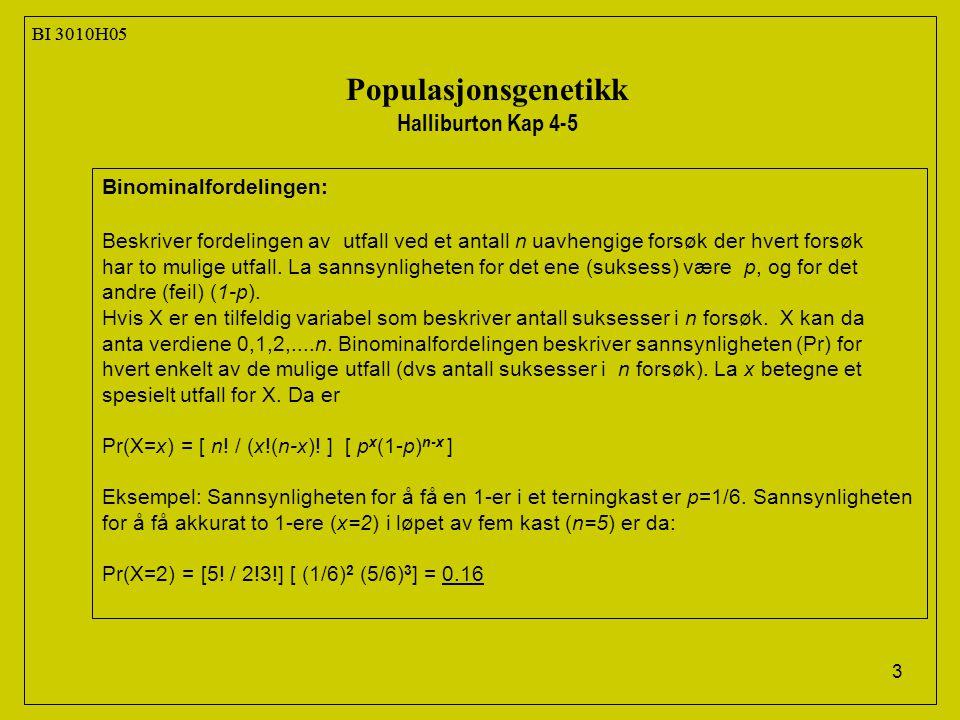14 BI 3010H05 Populasjonsgenetikk Halliburton Kap 4-5