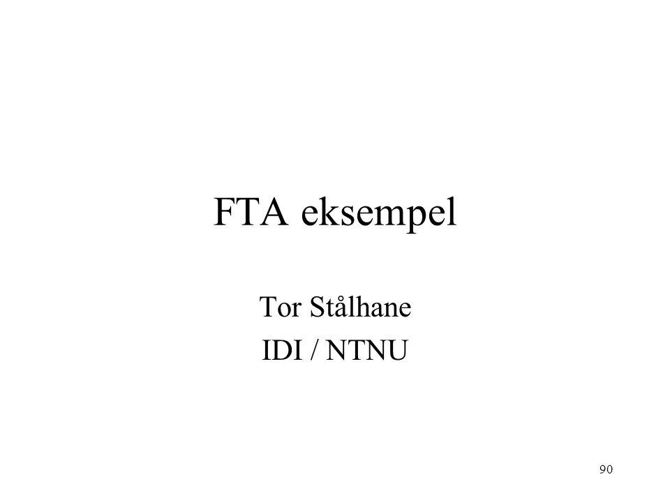 90 FTA eksempel Tor Stålhane IDI / NTNU