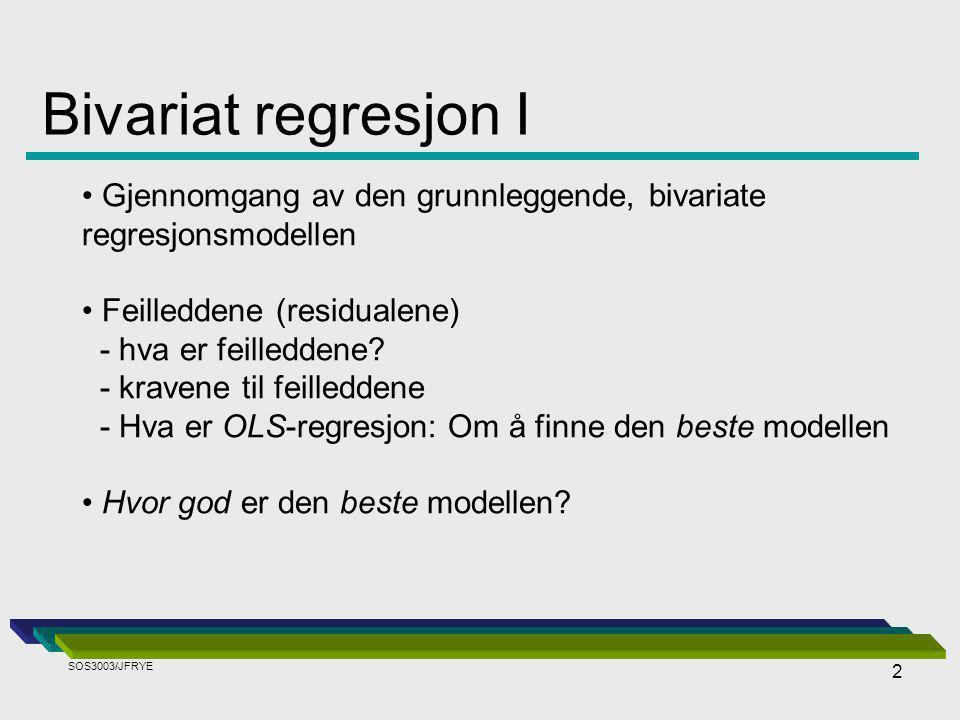 2 Gjennomgang av den grunnleggende, bivariate regresjonsmodellen Feilleddene (residualene) - hva er feilleddene.