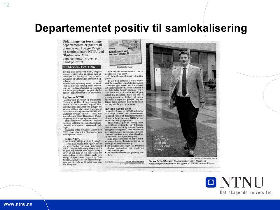 12 Departementet positiv til samlokalisering
