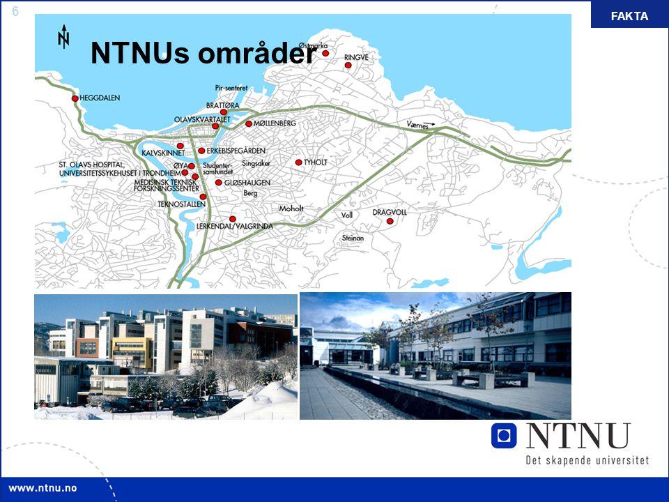 6 NTNUs områder FAKTA