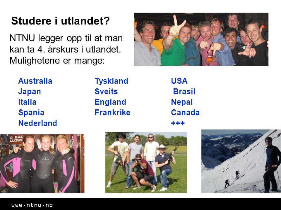 www.ntnu.no Studere i utlandet.