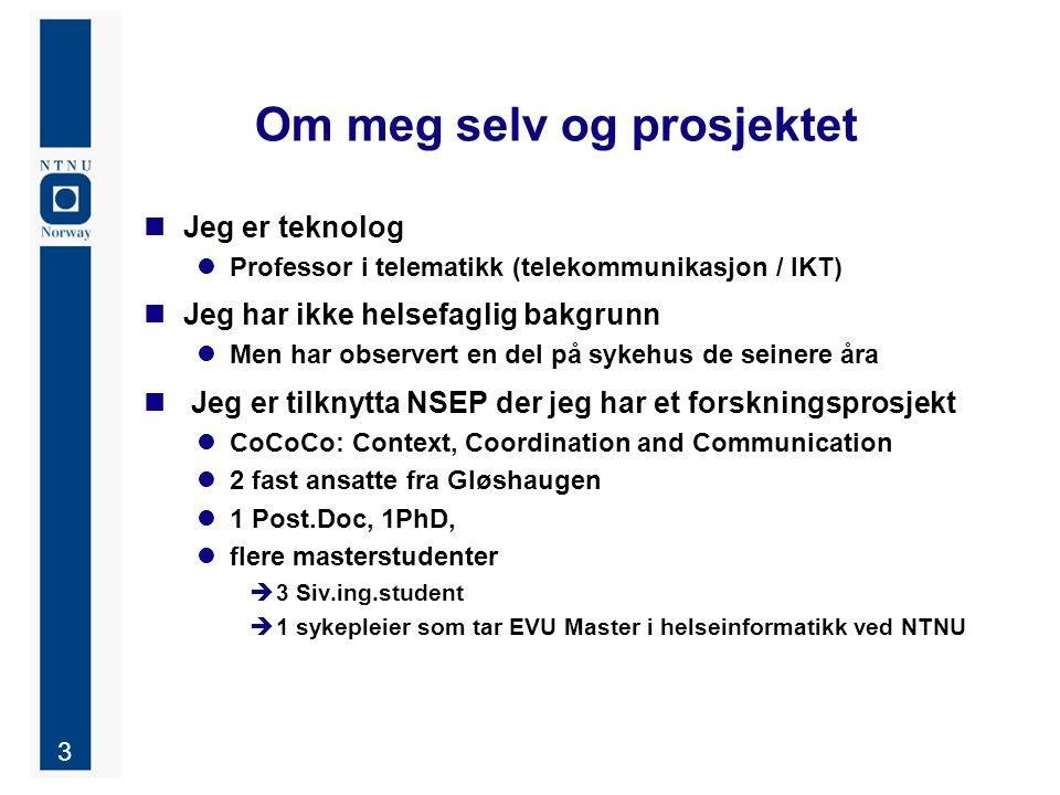 4 Struktur Tidligere forskning Caset ved St.Olav Metode Funn Diskusjon / endringsforslag