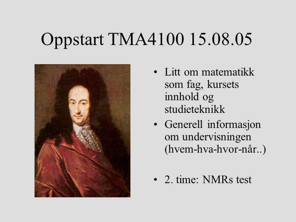 Fagets hjemmeside Hovedside www.math.ntnu.no/emner/TMA4100/2005h/ Egen side for FysMat www.math.ntnu.no/emner/TMA4100/2005h/F1/ NB.