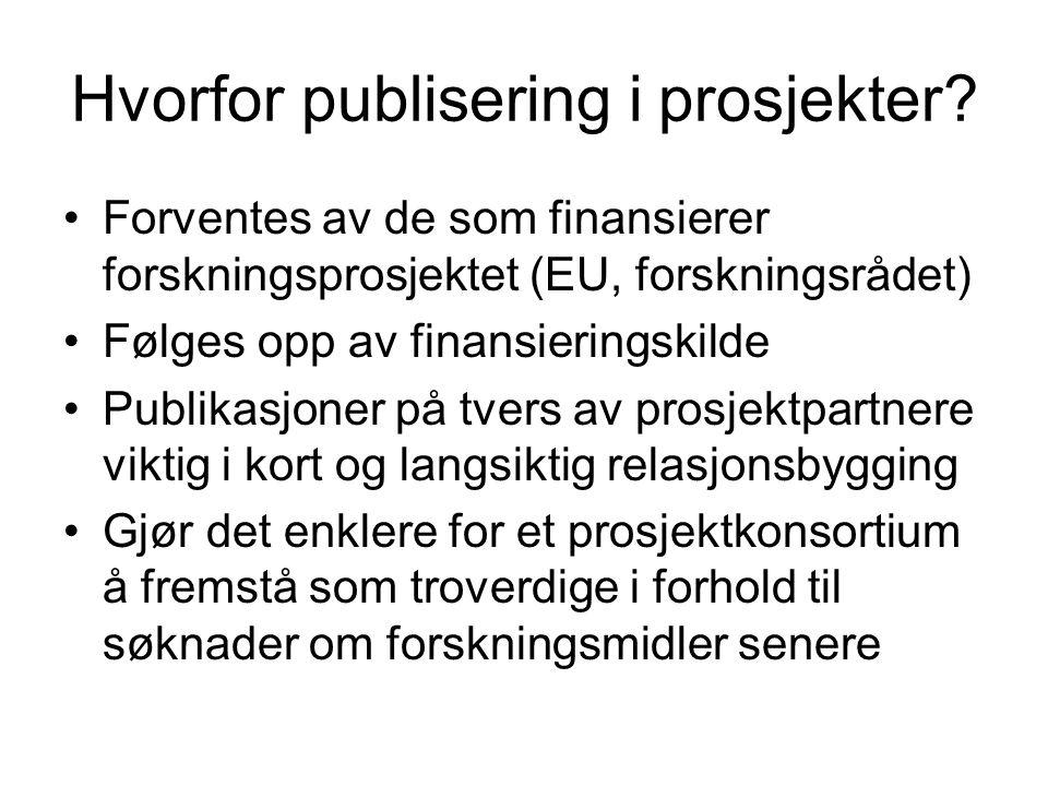 Hvorfor publisering i prosjekter.
