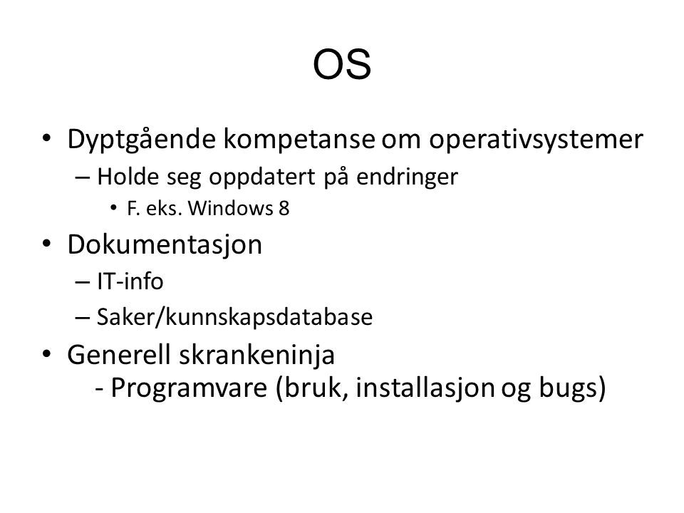 OS Dyptgående kompetanse om operativsystemer – Holde seg oppdatert på endringer F.