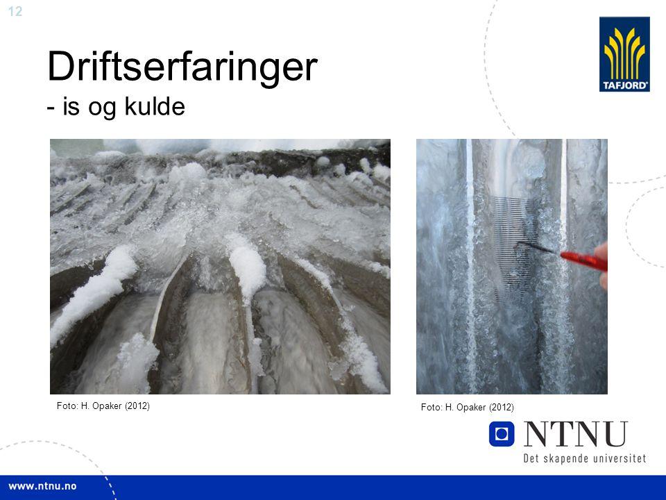 12 Driftserfaringer - is og kulde Foto: H. Opaker (2012)