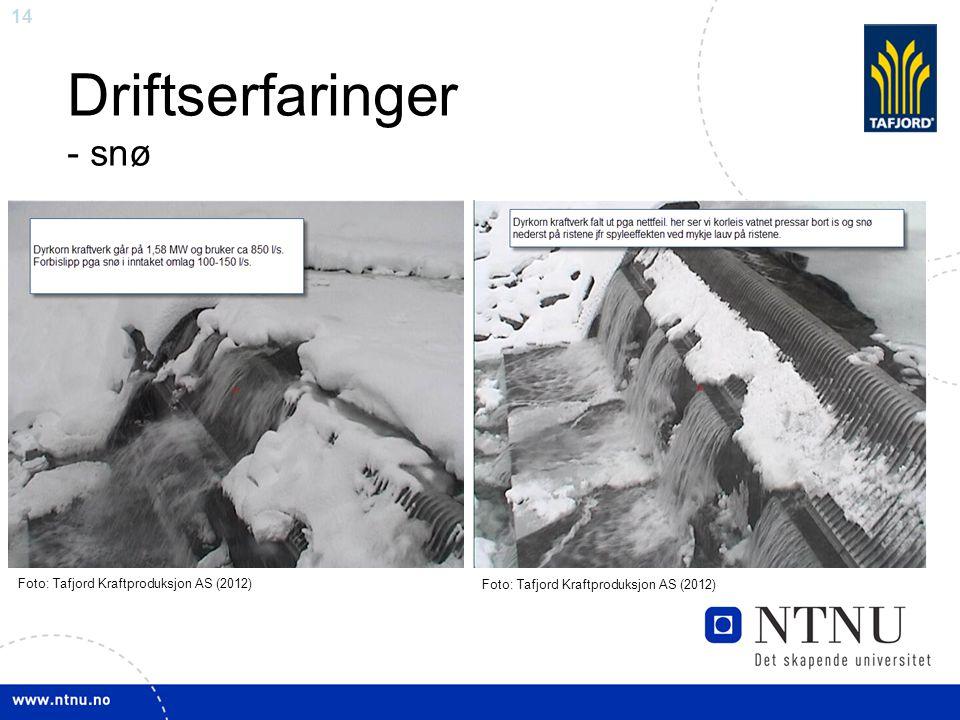 14 Driftserfaringer - snø Foto: Tafjord Kraftproduksjon AS (2012)