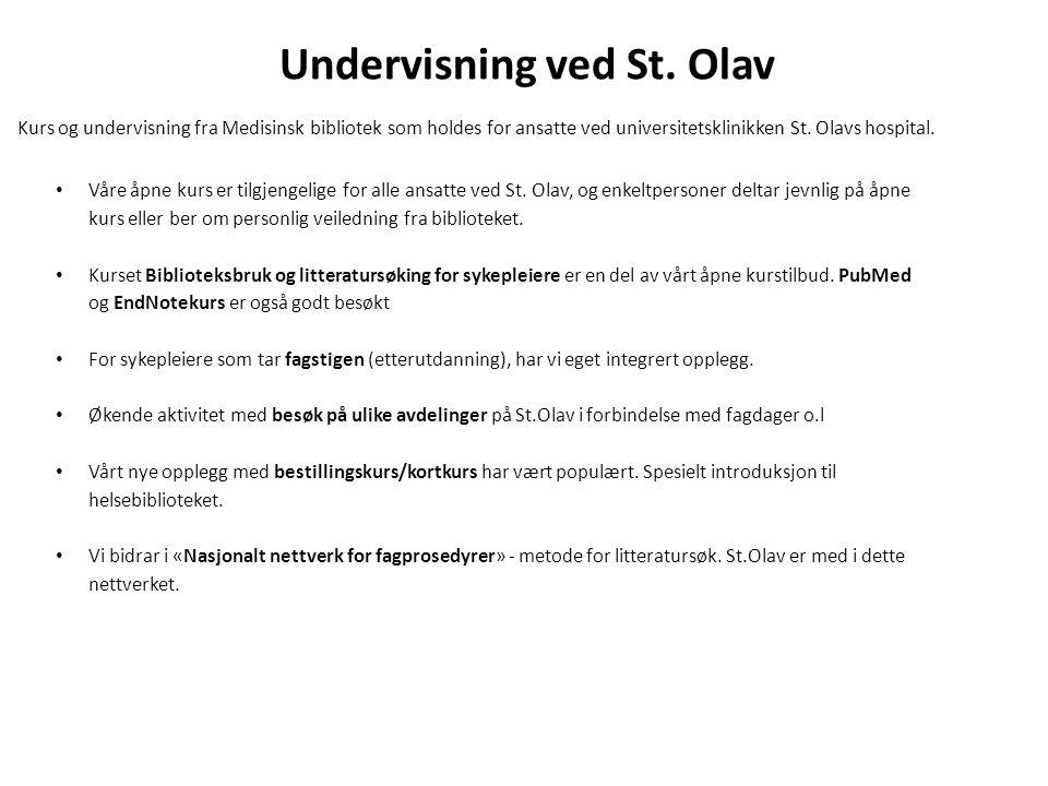 Undervisning ved St. Olav Kurs og undervisning fra Medisinsk bibliotek som holdes for ansatte ved universitetsklinikken St. Olavs hospital. Våre åpne