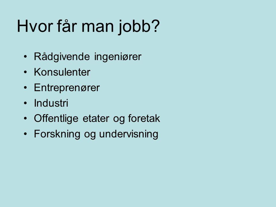 Hvor får man jobb.