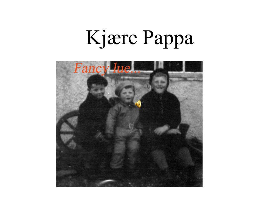 Kjære Pappa