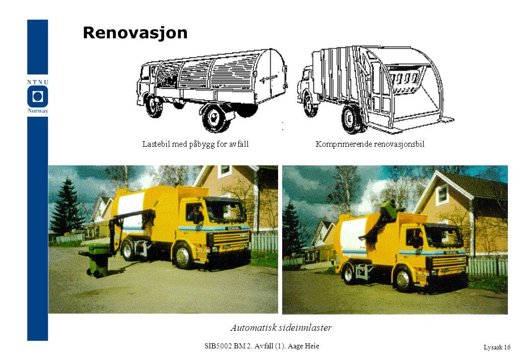 SIB5002 BM 2. Avfall (1). Aage Heie Lysark 16 Automatisk sideinnlaster Renovasjon