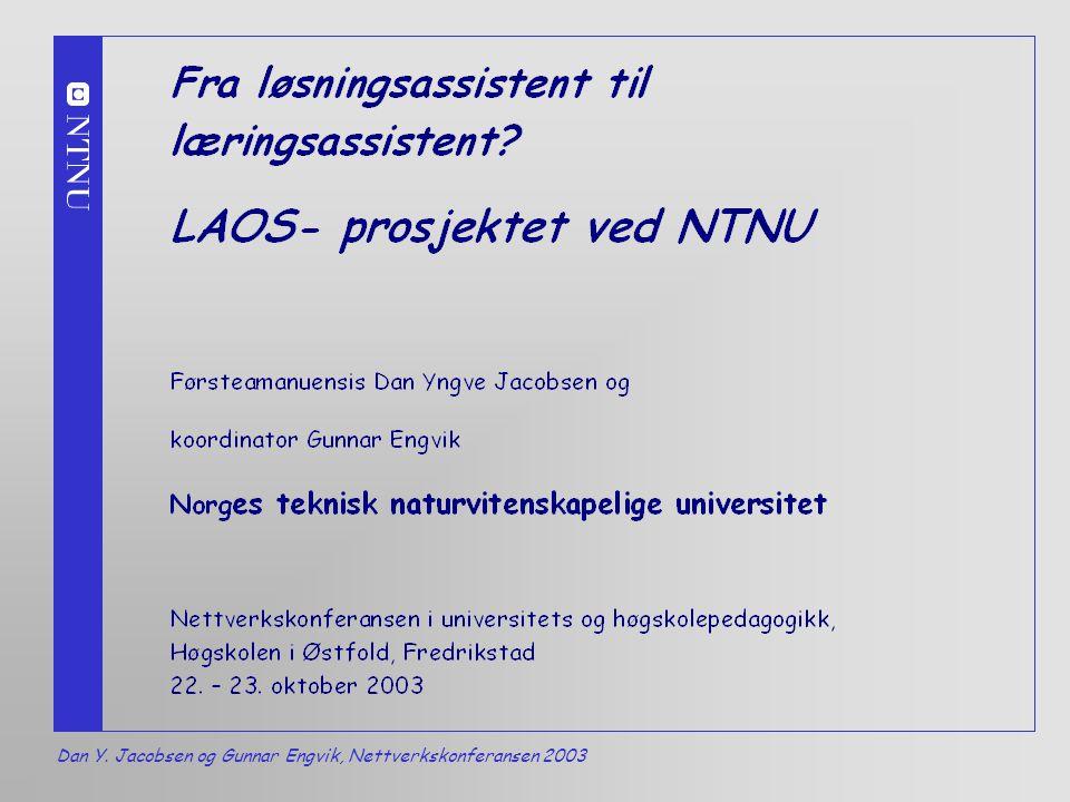Dan Y. Jacobsen og Gunnar Engvik, Nettverkskonferansen 2003 1