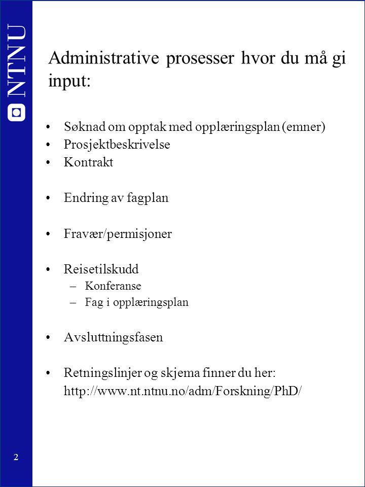 3 Priser for beste PhD avhandling Exxon Mobil –To priser Grunnforskning Anvendt forskning Forslag fra fakultetet (FU) til NTNU sentralt, som så velger prisvinnere ut ifra forslag fra alle fakultetene ved NTNU.