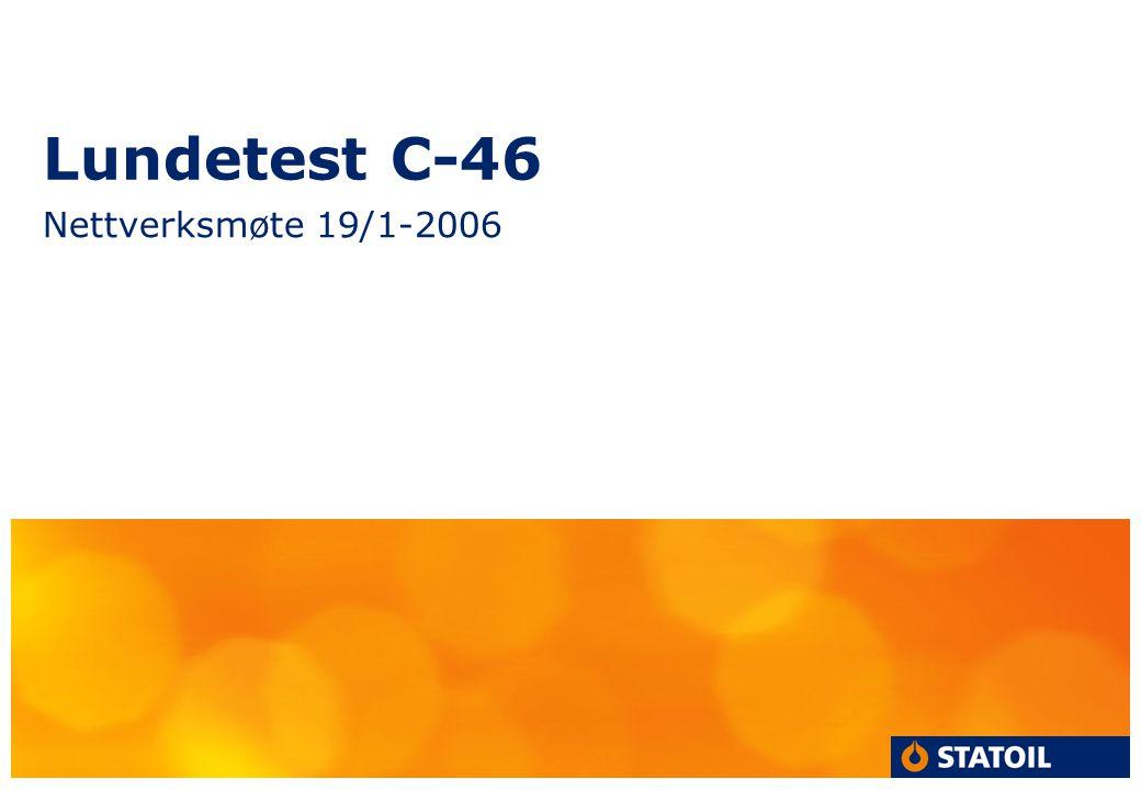 Lundetest C-46 Nettverksmøte 19/1-2006