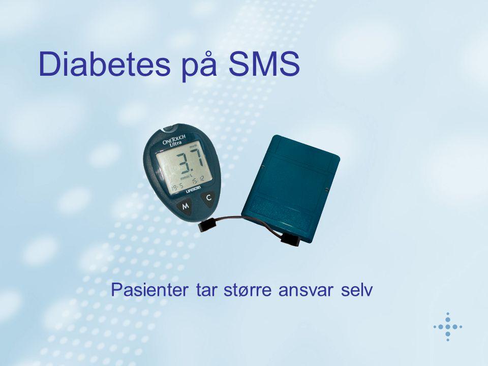 Diabetes på SMS Pasienter tar større ansvar selv
