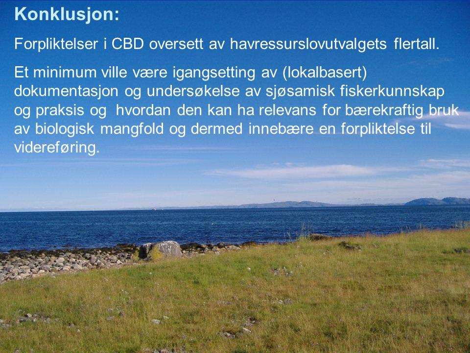 Konklusjon: Forpliktelser i CBD oversett av havressurslovutvalgets flertall.