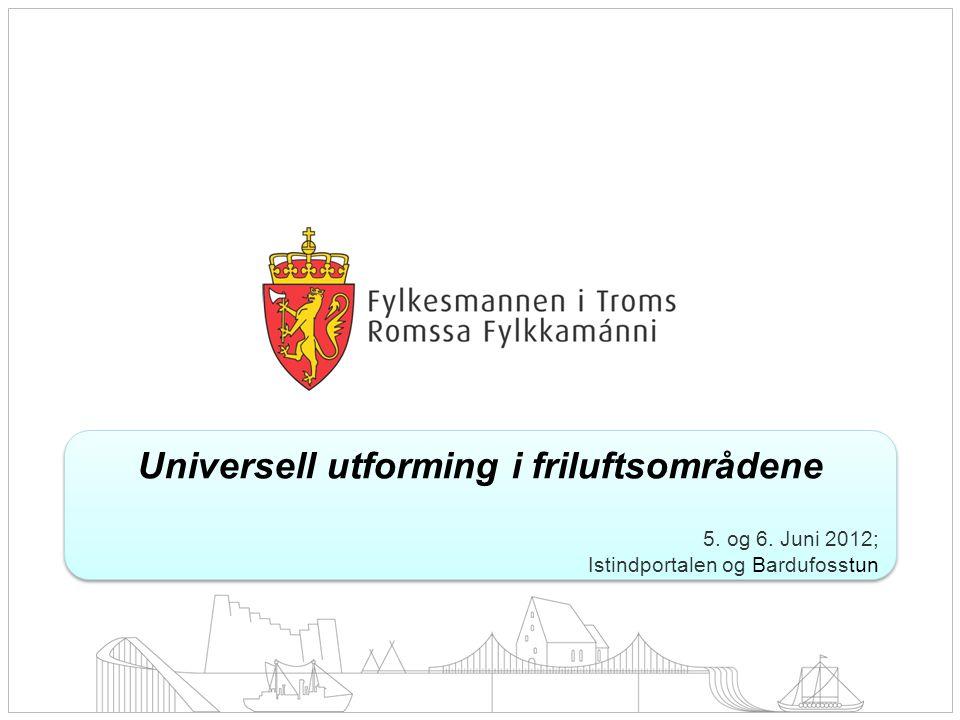 Universell utforming i friluftsområdene 5. og 6.