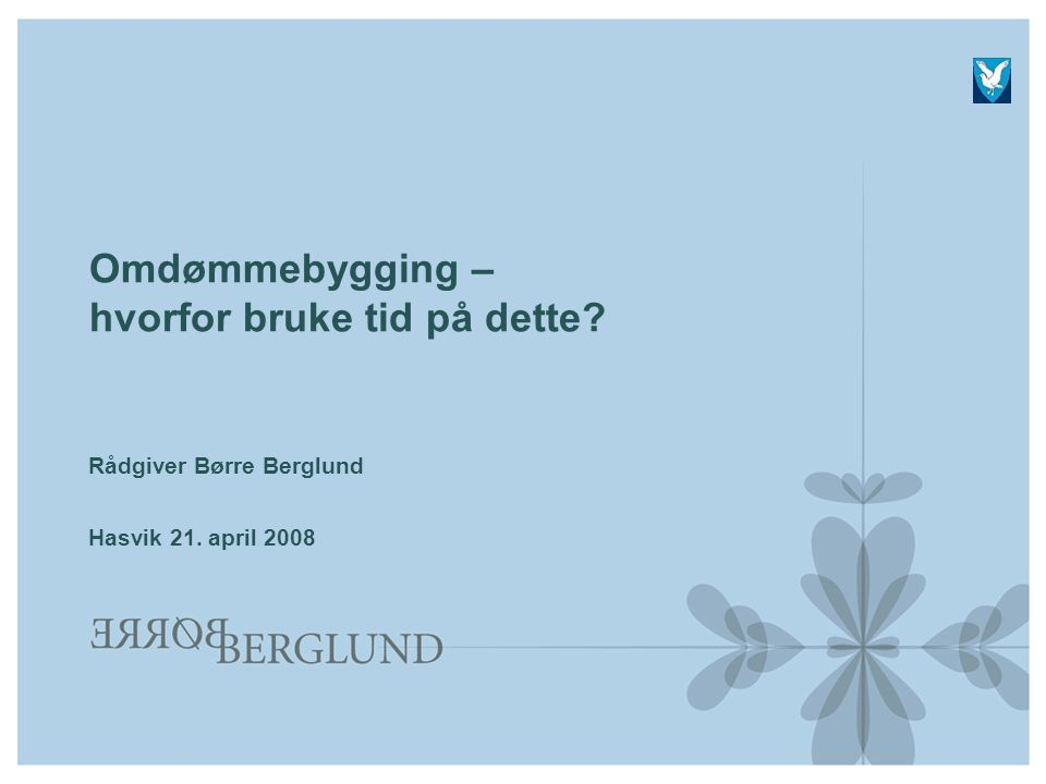 borre.berglund@online.no Børre Berglund ® 09.07.2014Side 22 Politikere som motkrefter  I omdømmebygging stiller kommunene med et handikap sammenlignet med private virksomheter.