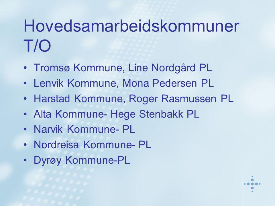 Hovedsamarbeidskommuner T/O Tromsø Kommune, Line Nordgård PL Lenvik Kommune, Mona Pedersen PL Harstad Kommune, Roger Rasmussen PL Alta Kommune- Hege S