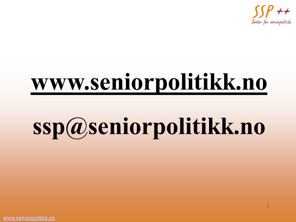 www.seniorpolitikk.no 2 ssp@seniorpolitikk.no