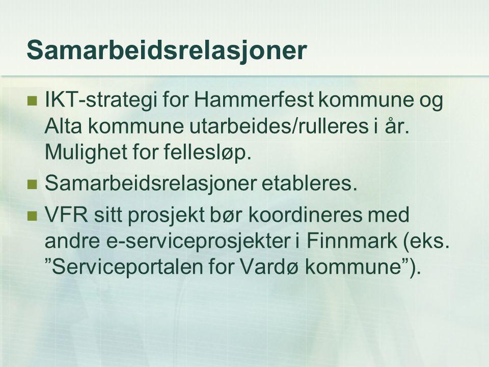 Samarbeidsrelasjoner IKT-strategi for Hammerfest kommune og Alta kommune utarbeides/rulleres i år.