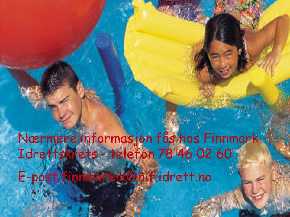 Nærmere informasjon fås hos Finnmark Idrettskrets - telefon 78 46 02 60 E-post finnmarkik@nif.idrett.no