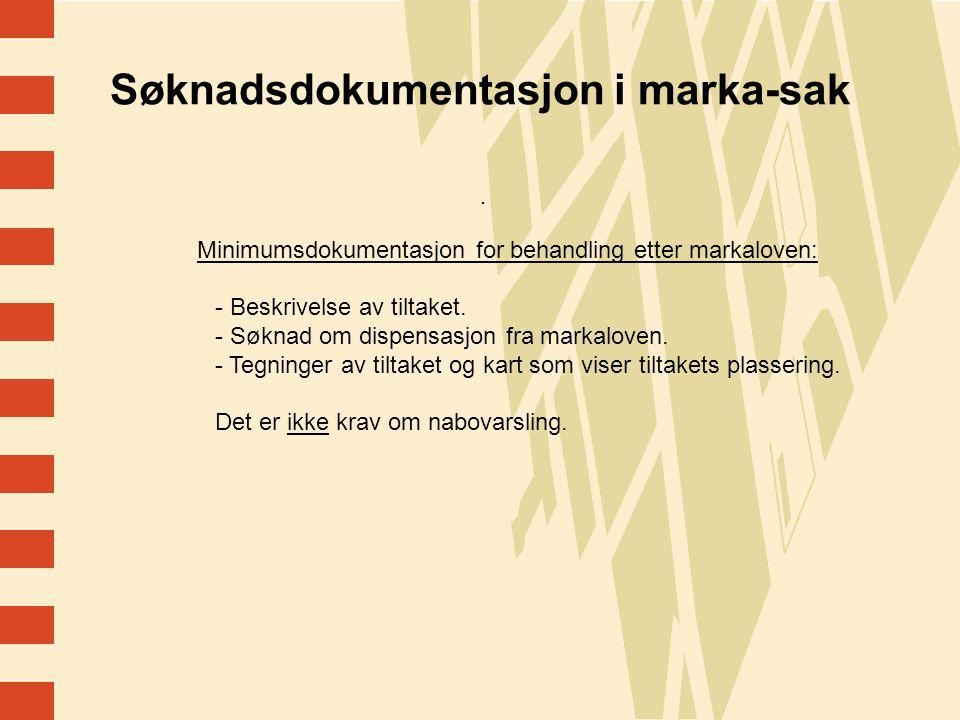 14 Søknadsdokumentasjon i marka-sak.