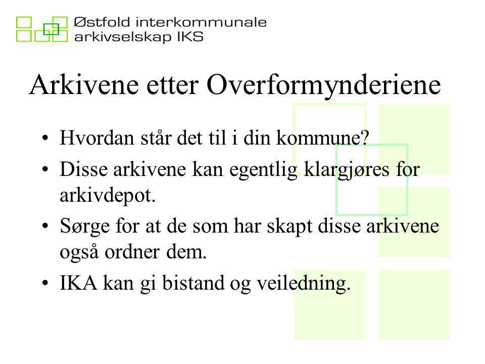 Arkivene etter Overformynderiene Hvordan står det til i din kommune.