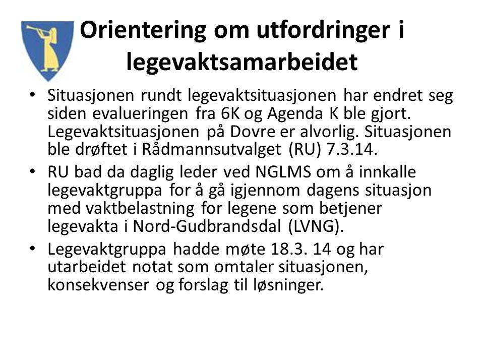 Dagens ordning LVNG Legevakt alle hverdager fra kl 16.00 til 08.00, og hele helge- og høytidsdøgn med 1 lege i vakt på NGLMS.