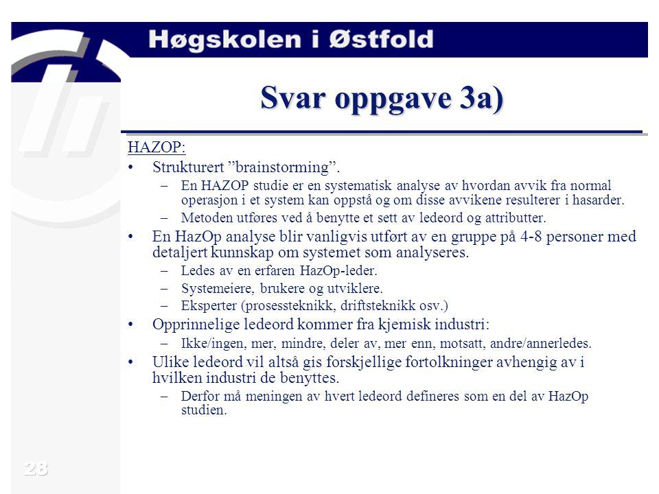 Start Forklar overordnet design Velg enhet Velg ledeord + attributt Mulige avvik.