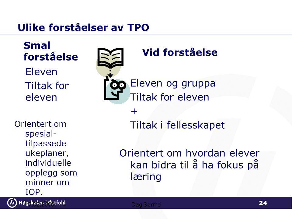 Ulike forståelser av TPO Smal forståelse Eleven Tiltak for eleven Orientert om spesial- tilpassede ukeplaner, individuelle opplegg som minner om IOP.