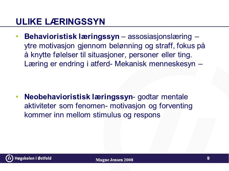 …læring er også å korrigere misforståelser… 8 Magne Jensen 2008