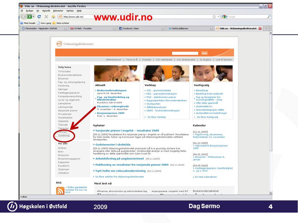 Dag Sørmo 4 www.udir.no 2009