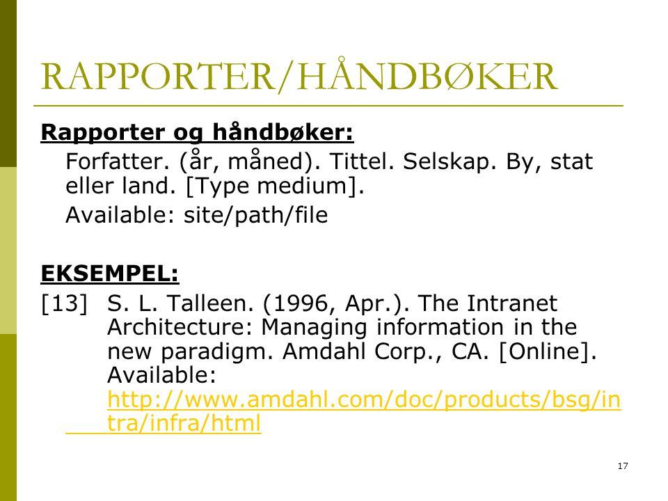 17 RAPPORTER/HÅNDBØKER Rapporter og håndbøker: Forfatter.