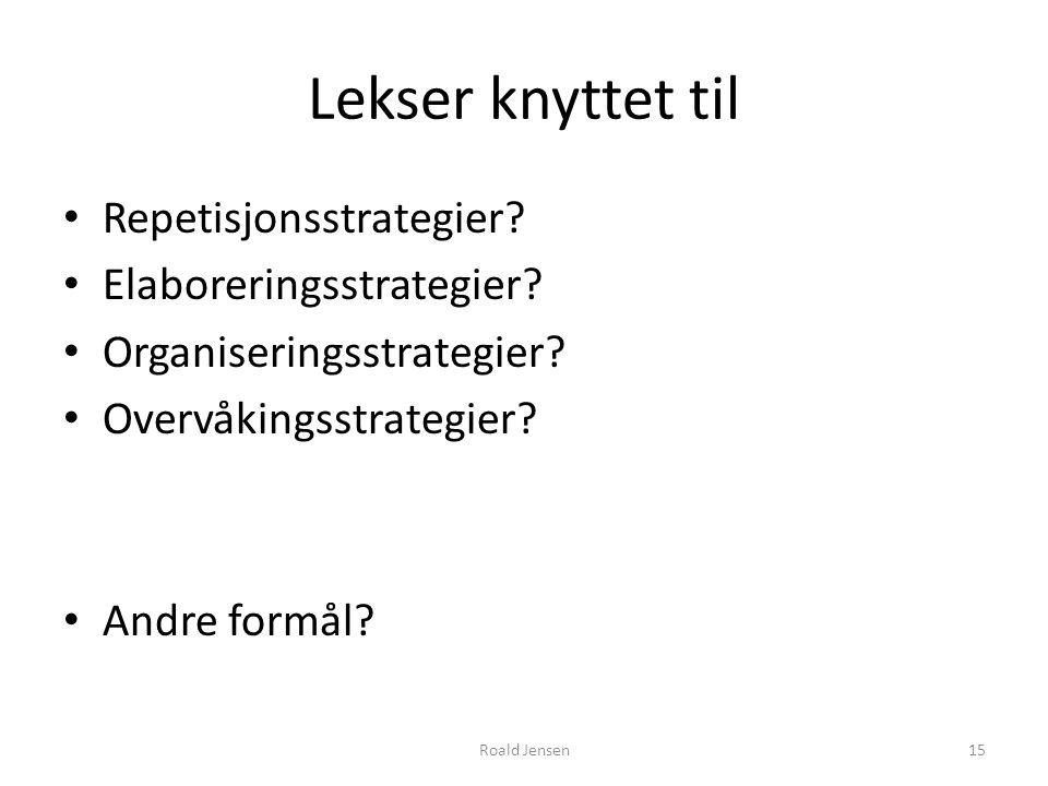 Lekser knyttet til Repetisjonsstrategier.Elaboreringsstrategier.
