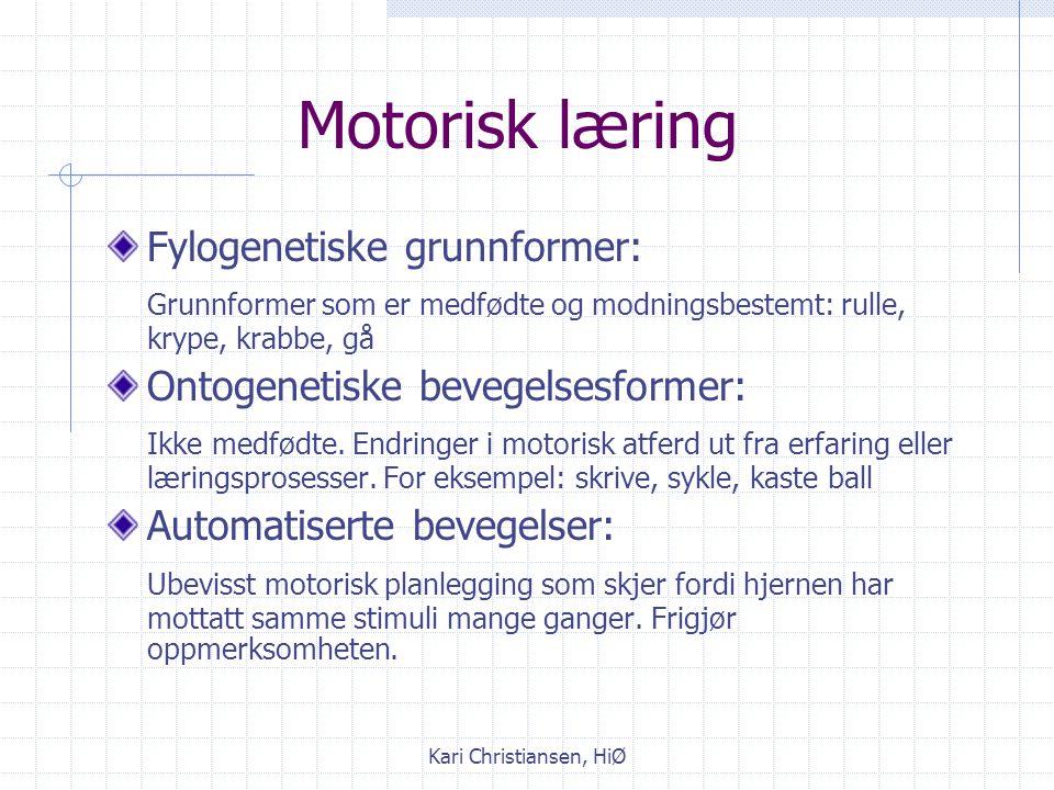 Kari Christiansen, HiØ Dynamiske systemers teori anvendt på motorisk utvikling Koordinasjon og kontroll MiljøOppgave Organisme Kategorier og begrensni
