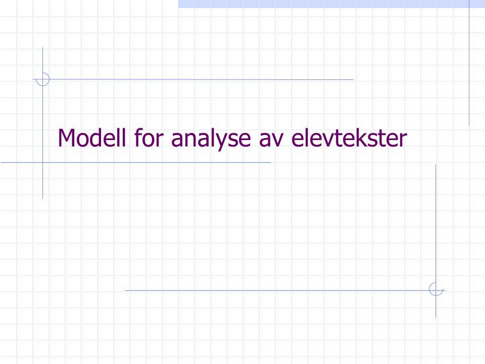 Modell for analyse av elevtekster