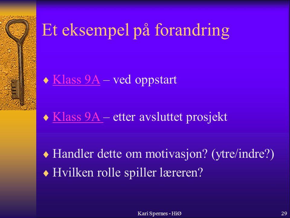 Et eksempel på forandring  Klass 9A – ved oppstart Klass 9A  Klass 9A – etter avsluttet prosjekt Klass 9A  Handler dette om motivasjon? (ytre/indre