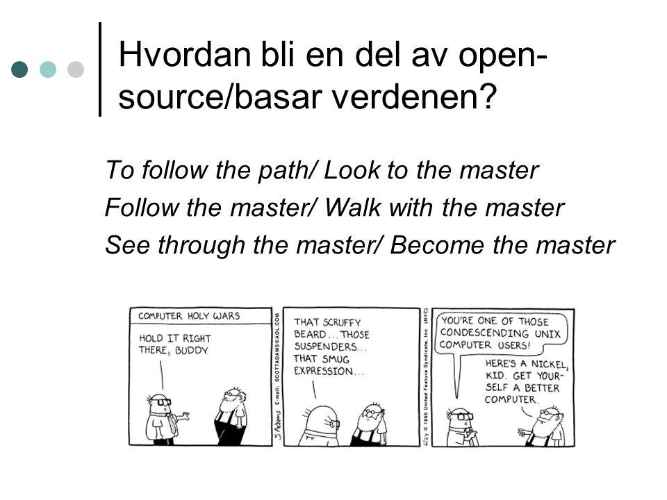 Hvordan bli en del av open- source/basar verdenen.